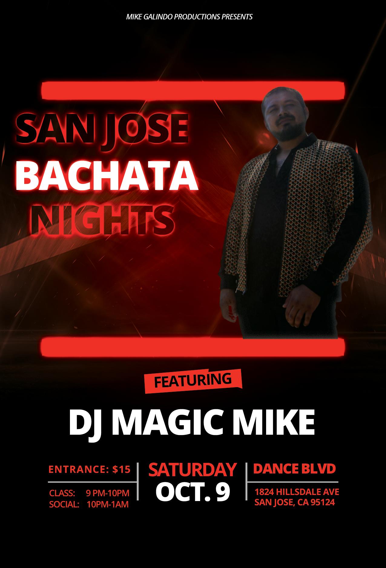 San Jose Bachata Nights - DJ Magic Mike